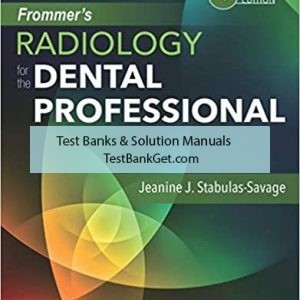 Test Bank ( Complete Download ) For Frommer's Radiology for the Dental Professional   10th Edition   Jeanine J. Stabulas-Savage   ISBN: 9780323479332
