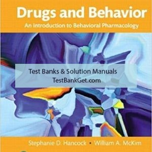 Test Bank ( Complete Download ) For Drugs And Behavior | 8th Edition | Stephanie D. Hancock | ISBN: 9780134405025