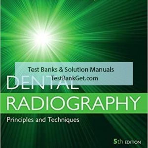 Test Bank ( Complete Download ) For Dental Radiography | 5th Edition | Iannucci | ISBN: 9780323297424