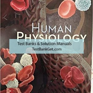 Test Bank ( Complete Download ) For Human Physiology   15th Edition   Stuart Fox   Krista Rompolski   ISBN: 9781259864629