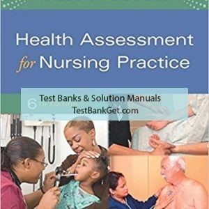 Test Bank ( Complete Download ) For Health Assessment for Nursing Practice | 6th Edition | Susan F. Wilson | ISBN: 9780323377768