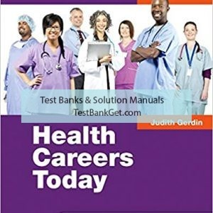 Test Bank ( Complete Download ) For Health Careers Today   6th Edition   Judith Gerdin   ISBN: 9780323280501