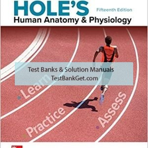 Test Bank ( Complete Download ) For Holes Human Anatomy And Physiology | 15th Edition | David Shier | ISBN: 9781259864568