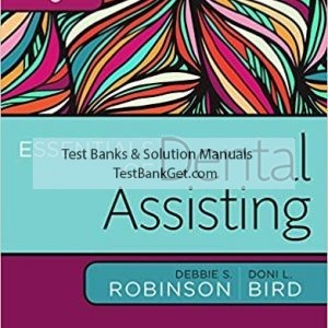 Test Bank ( Complete Download ) For Essentials of Dental Assisting   6th Edition   Debbie S. Robinson   Doni L. Bird   ISBN: 9780323400640