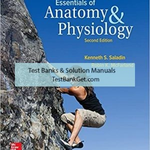 Test Bank ( Complete Download) for Essentials Of Anatomy And Physiology | 2nd Edition | Kenneth Saladin | ISBN: 9780072965544
