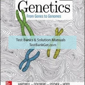 Test Bank ( Complete Download ) for Genetics From Genes To Genomes | 6th Edition | Leland Hartwell | Michael Goldberg | ISBN: 9781259700903