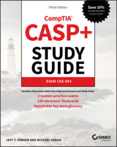 Solution Manual (Complete Download) For CASP+ CompTIA Advanced Security Practitioner Study Guide: Exam CAS-003   3rd Edition   Jeff T. Parker   Michael Gregg