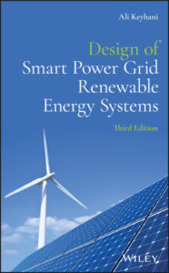 Solution Manual ( Complete Download ) For Design of Smart Power Grid Renewable Energy Systems | 3rd Edition | Ali Keyhani