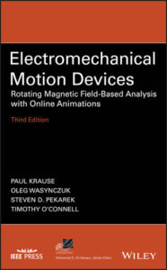 Solution Manual ( Complete Download ) For Electromechanical Motion Devices: Rotating Magnetic Field-Based Analysis with Online Animations   3rd Edition   Paul Krause   Oleg Wasynczuk   Steven D. Pekarek   Timothy O'Connell