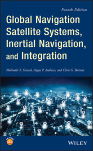 Solution Manual ( Complete Download ) For Global Navigation Satellite Systems, Inertial Navigation, and Integration | 4th Edition | Mohinder S. Grewal | Angus P. Andrews | Chris G. Bartone