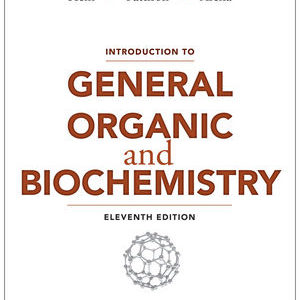 Solution Manual ( Complete Download ) For Introduction to General, Organic, and Biochemistry | 11th Edition | Morris Hein | Scott Pattison | Susan Arena | Leo R. Best