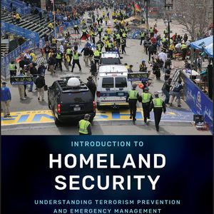 Solution Manual ( Complete Download ) For Introduction to Homeland Security: Understanding Terrorism Prevention and Emergency Management | 2nd Edition | David A. McEntire