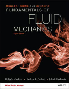 Solution Manual ( Complete Download ) For Munson, Young and Okiishi's Fundamentals of Fluid Mechanics   8th Edition   Philip M. Gerhart   Andrew L. Gerhart   John I. Hochstein