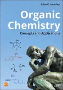 Solution Manual ( Complete Download ) For Organic Chemistry: Concepts and Applications | Allan D. Headley | ISBN: 9781119504672