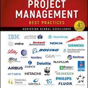 Solution Manual ( Complete Download ) For Project Management Best Practices: Achieving Global Excellence   4th Edition   Harold Kerzner   ISBN: 9781119470700