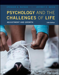 Solution Manual ( Complete Download ) For Psychology and the Challenges of Life: Adjustment and Growth | 14th Edition | Spencer A. Rathus | Jeffrey S. Nevid | ISBN: 9781119529613