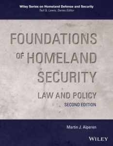 Solution Manual ( Complete Download ) For Foundations of Homeland Security: Law and Policy | 2nd Edition | Martin J. Alperen