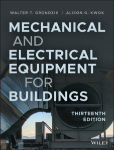 Solution Manual ( Complete Download ) Mechanical and Electrical Equipment for Buildings | 13th Edition | Walter T. Grondzik | Alison G. Kwok