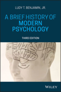 Test Bank ( Complete Download ) For A Brief History of Modern Psychology | 3rd Edition | Ludy T. Benjamin Jr.