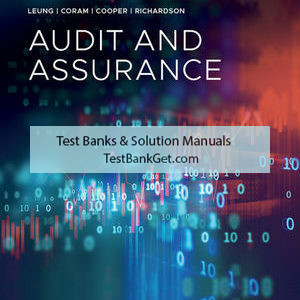 Test Bank ( Complete Download ) For Audit and Assurance Services   1st Edition   Philomena Leung   Paul Coram   Barry Cooper   Peter Richardson