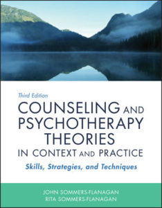 Test Bank ( Download only ) For Counseling and Psychotherapy Theories in Context and Practice: Skills, Strategies, and Techniques   3rd Edition   John Sommers-Flanagan   Rita Sommers-Flanagan