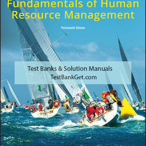 Test Bank ( Complete Download ) For Fundamentals of Human Resource Management | 13th Edition | Susan L. Verhulst | David A. DeCenzo | ISBN: 9781119495239