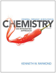 Test Bank ( Complete Download) For General Organic and Biological Chemistry: An Integrated Approach | 4th Edition | Kenneth W. Raymond