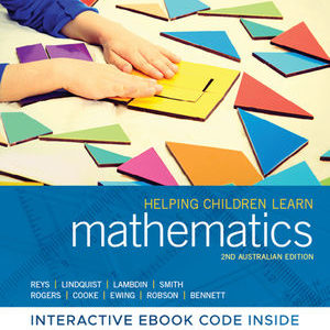 Test Bank ( Download only )For Helping Children Learn Mathematics | 2nd Edition | Robert Reys | Mary Lindquist | Diana V. Lambdin | Nancy L. Smith | Anna Rogers | Audrey Cooke | Bronwyn Ewing | Kylie Robson | Sue Bennett