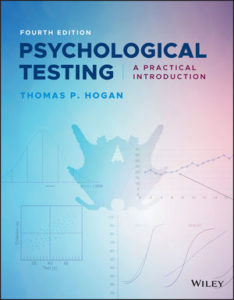 Test Bank ( Complete Download ) For Psychological Testing: A Practical Introduction | 4th Edition | Thomas P. Hogan