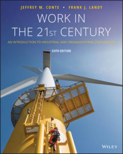 Test Bank ( Complete Download ) For Work in the 21st Century: An Introduction to Industrial and Organizational Psychology | 6th Edition | Jeffrey M. Conte | Frank J. Landy