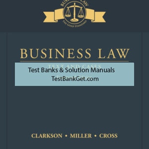 Solution Manual ( Complete Download ) For Business Law: Text and Cases | 14th Edition | Kenneth W. Clarkson | Roger LeRoy Miller | Frank B. Cross | ISBN-10: 1337105449 | ISBN-13: 9781337105446