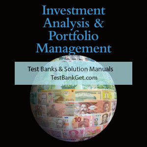 Solution Manual ( Complete Download ) For Investment Analysis and Portfolio Management   11th Edition   Frank K. Reilly   Keith C. Brown   Sanford J. Leeds   ISBN-10: 0357048164   ISBN-13: 9780357048160