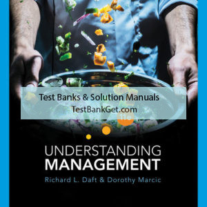 Solution Manual ( Complete Download ) for Understanding Management   11th Edition   Richard L. Daft   Dorothy Marcic   ISBN-10: 1337917680   ISBN-13: 9781337917681