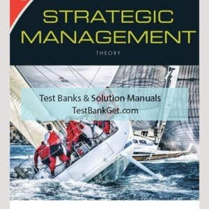 Solution Manual ( Complete Download ) for Strategic Management: Theory & Cases: An Integrated Approach   12th Edition   Charles W. L. Hill   Melissa A. Schilling   Gareth R. Jones   ISBN-10: 1337570605   ISBN-13: 9781337570602