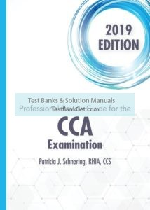 Test Bank ( Complete Download ) for CCA Examination, 2019 | 1st Edition | Patricia Schnering | ISBN-10: 035712748X | ISBN-13: 9780357127483