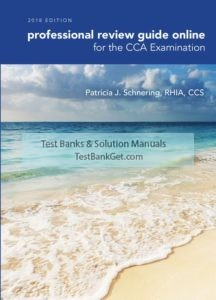 Test Bank ( Complete Download ) for Professional Review Guide Online for the CCA Examination   1st Edition   Patricia Schnering   ISBN-10: 1337397482   ISBN-13: 9781337397483