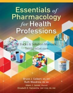 Test Bank ( Complete Download ) for Pharmacology for Health Professions | 8th Edition | Bruce Colbert | Ruth Woodrow | ISBN-10: 1337395927 | ISBN-13: 9781337395922