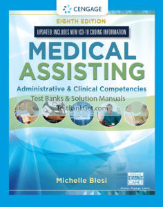 Test Bank (Complete Download ) for Medical Assisting: Administrative & Clinical Competencies | 8th Edition | Michelle Blesi | ISBN-10: 133790984X | ISBN-13: 9781337909846