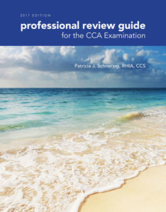 Test Bank ( Complete Download ) for Professional Review Guide for the CCA Examination, 2017 Edition   1st Edition   Patricia Schnering   ISBN-10: 1305956664   ISBN-13: 9781305956667