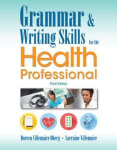 Test Bank ( Complete Download ) for Grammar and Writing Skills for the Health Professional   3rd Edition   Doreen Villemaire Oberg   Lorraine Villemaire   ISBN-10: 130594559X   ISBN-13: 9781305945593