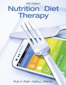 v\Test Bank ( Complete Download ) for Nutrition & Diet Therapy | 12th Edition | Ruth A. Roth | Kathy L. Wehrle | ISBN-10: 1305945859 | ISBN-13: 9781305945852