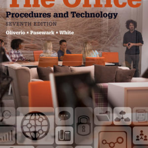 Test Bank ( Complete Download ) for The Office: Procedures and Technology | 7th Edition | Mary Ellen Oliverio | William R. Pasewark | Bonnie R. White