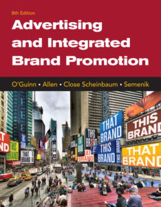 Solution Manual ( Complete Download ) for Advertising and Integrated Brand Promotion | 8th Edition | Thomas O'Guinn | Chris Allen | Angeline Close Scheinbaum | Richard J. Semenik | ISBN-10: 1337110264 | ISBN-13: 9781337110266