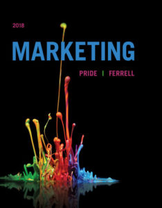 Solution Manual ( Complete Download ) for Marketing 2018 | 19th Edition | William M. Pride | O. C. Ferrell | ISBN-10: 1337090964 | ISBN-13: 9781337090964
