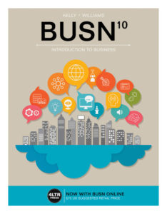 Solution Manual ( Complete Download ) for BUSN | 10th Edition | Marcella Kelly | Chuck Williams | ISBN-10: 1337117080 | ISBN-13: 9781337117081