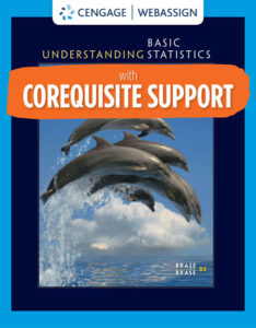 Test Bank ( Complete Download ) for Corequisite Support for Understanding Basic Statistics | 8th Edition | Charles Henry Brase | Corrinne Pellillo Brase