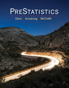 Test Bank ( Complete Download ) for PreStatistics | 1st Edition | Donald Davis | William Armstrong | Mike McCraith