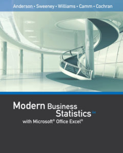 Solution Manual ( Complete Download ) for Modern Business Statistics with Microsoft Excel® | 6th Edition | David R. Anderson | Dennis J. Sweeney | Thomas A. Williams | Jeffrey D. Camm | James J. Cochran