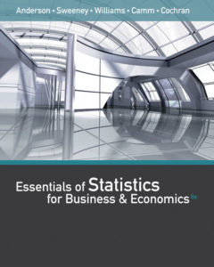 Test Bank ( Complete Download ) for Essentials of Statistics for Business and Economics   8th Edition   David R. Anderson   Dennis J. Sweeney   Thomas A. Williams   Jeffrey D. Camm   James J. Cochran