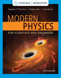 Solution Manual ( Complete Download ) for Modern Physics for Scientists and Engineers | 5th Edition | Stephen T. Thornton | Andrew Rex | Carol E. Hood